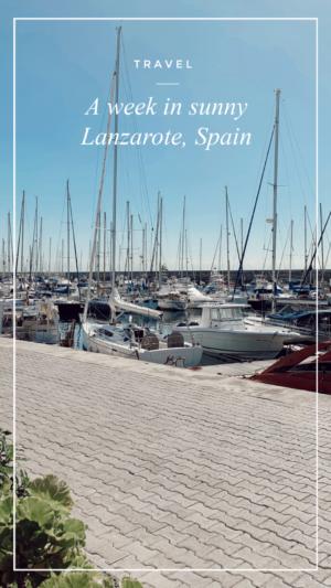 a week in Lanzarote, Spain
